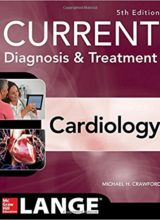 Current Diagnosis and Treatment Cardiology 5th Edition 2017