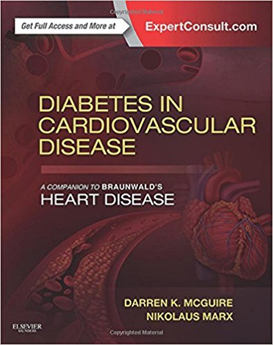Diabetes in Cardiovascular Disease A Companion to Braunwald's Heart Disease 1st Edition 2015
