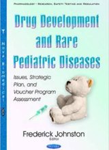 Drug Development and Rare Pediatric Diseases: 1st Edition 2016