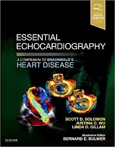 Essential Echocardiography: A Companion to Braunwald's Heart Disease1st Edition 2018