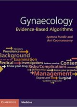 Gynaecology: Evidence-Based Algorithms 1st Edition 2016