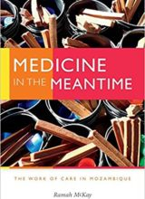 Medicine in the Meantime The Work of Care in Mozambique 2018