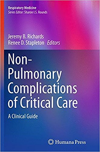 Non-Pulmonary Complications of Critical Care: A Clinical Guide 1st Edition 2014