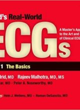 Podrid's Real-World Ecgs, Volume 1, The Basics 1st Edition 2012