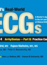Podrid's Real-World Ecgs, Volume 4B Arrhythmias Part B Practice Cases 1st Edition 2015