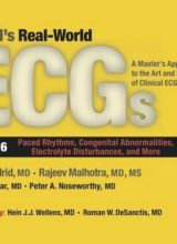 Podrid's Real-World Ecgs, Volume 6 Paced Rhythms, Congenital Abnormalities, Electrolyte Disturbances, and More 1st Edition 2016