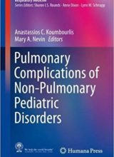 Pulmonary Complications of Non-Pulmonary Pediatric Disorders 1st Edition 2018