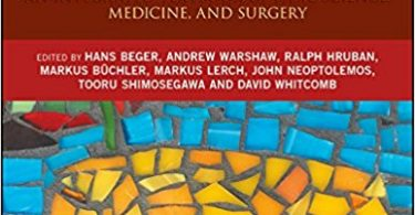 The Pancreas An Integrated Textbook of Basic Science, Medicine, and Surgery 3rd Edition 2018