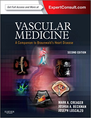 Vascular Medicine A Companion to Braunwald's Heart Disease 2nd Edition 2012