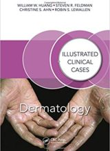 Dermatology: Illustrated Clinical Cases 1st Edition 2017