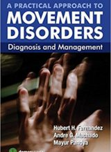 A Practical Approach to Movement Disorders: Diagnosis and Management 2nd Edition 2015