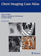 Chest Imaging Case Atlas 2nd Edition 2012