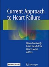 Current Approach to Heart Failure 1st Edition 2016