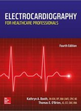 Electrocardiography for Healthcare Professionals 4th Edition 2015