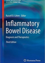 Inflammatory Bowel Disease: Diagnosis and Therapeutics (Clinical Gastroenterology) 3rd Edition 2017