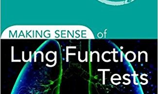 Making Sense of Lung Function Tests 2nd Edition 2017