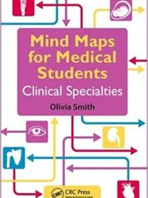 Mind Maps for Medical Students Clinical Specialties 1st Edition 2017