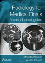 Radiology for Medical Finals: A case-based guide 1st Edition 2018