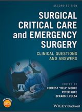 Surgical Critical Care and Emergency Surgery: Clinical Questions and Answers 2nd Edition 2018