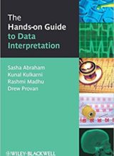 The Hands-on Guide to Data Interpretation 1st Edition 2010