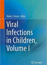 Viral Infections in Children ( Volume I) 1st Edition 2017