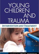 Young Children and Trauma: Intervention and Treatment 1st Edition 2007