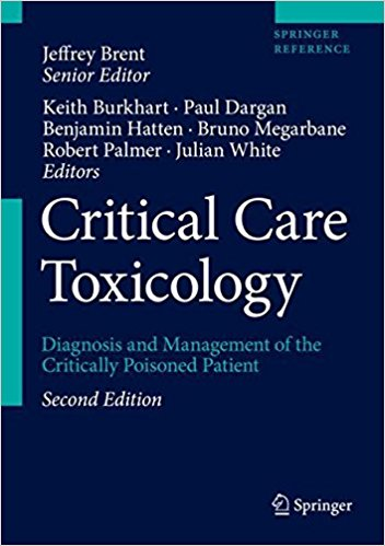 Critical Care Toxicology 2nd Edition 2017