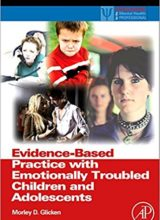 Evidence-Based Practice with Emotionally Troubled Children and Adolescents 1st Edition 2009