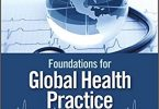 Foundations for Global Health Practice 1st Edition 2018