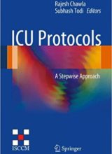 ICU Protocols: A stepwise approach 2012th Edition