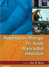 Reperfusion Therapy for Acute Myocardial Infarction (Fundamental and Clinical Cardiology) 1st Edition 2008