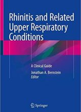 Rhinitis and Related Upper Respiratory Conditions: A Clinical Guide 1st Edition 2018