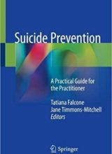 Suicide Prevention: A Practical Guide for the Practitioner 1st Edition 2018