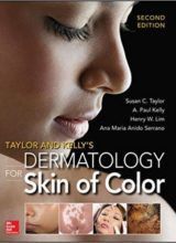 Taylor and Kelly's Dermatology for Skin of Color 2nd Edition 2016