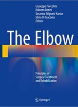 The Elbow: Principles of Surgical Treatment and Rehabilitation 1st Edition 2018
