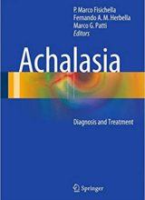 Achalasia Diagnosis and Treatment 1st Edition 2016
