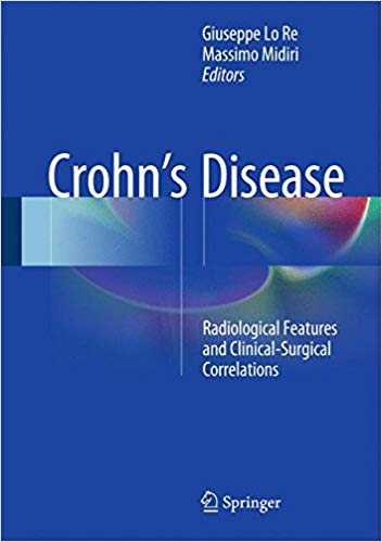 Crohn's Disease: Radiological Features and Clinical-Surgical Correlations 1st Edition 2016