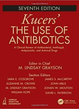 Kucers' The Use of Antibiotics 7th Edition 2018