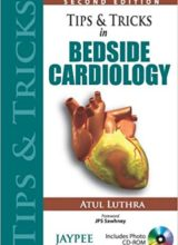 Tips and Tricks of Bedside Cardiology 2nd Edition 2013