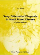 X-Ray Differential Diagnosis in Small Bowel Disease 1st Edition 1988