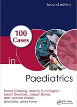 100 Cases in Paediatrics 2nd Edition 2017