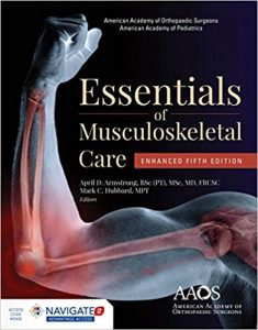 2018 AAOS Essentials of Musculoskeletal Care Enhanced Edition 5th Edition