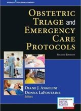 Obstetric Triage and Emergency Care Protocols, Second Edition 2nd Edition 2017