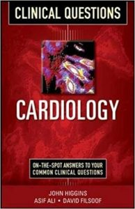 Cardiology Clinical Questions (Clinical Science Series), 1e