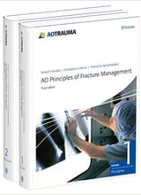 AO Principles of Fracture Management: Vol. 1: Principles, Vol. 2: Specific fractures 3rd Edition 2018