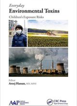 Everyday Environmental Toxins: Children's Exposure Risks 1st Edition 2015
