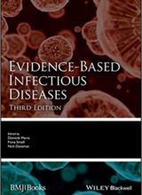 Evidence-Based Infectious Diseases (Evidence-Based Medicine) 3rd Edition, Kindle Edition