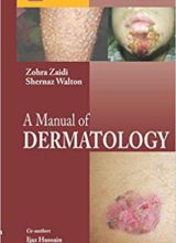 A Manual of Dermatology 2nd Edition 2015