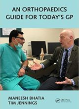 An Orthopaedics Guide for Today's GP 1st Edition 2017