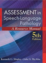 Assessment in Speech-Language Pathology: A Resource Manual 5th Edition 2016